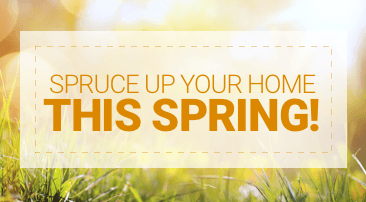 Spruce up your home this spring!