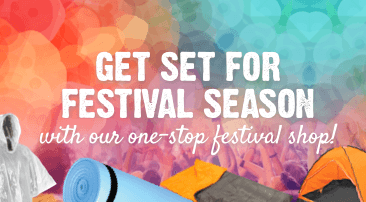 Get set for festival season with our one-stop festival shop!
