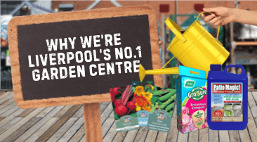 Why we're Liverpool's Number 1 Garden Centre
