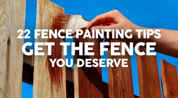 23 Fence Painting Tips: Get the Fence You Deserve